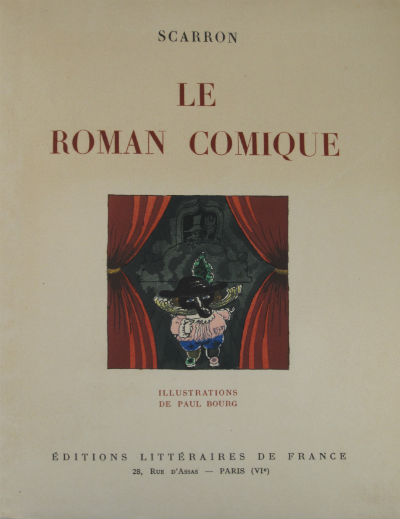 Le roman comique. Illustrations de Paul Bourg. Paul Bourg, Scarron.