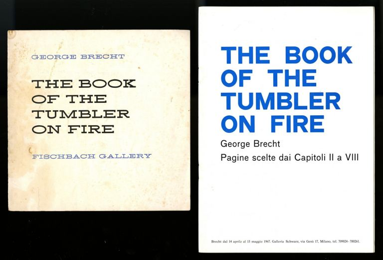 The Book of the tumbler on fire: pages from Chapter I. April 10–May 1, 1965. PLUS The Book of the tumbler on fire: pagine scelte dai Capitoli II a VIII. 2 books. George Brecht.