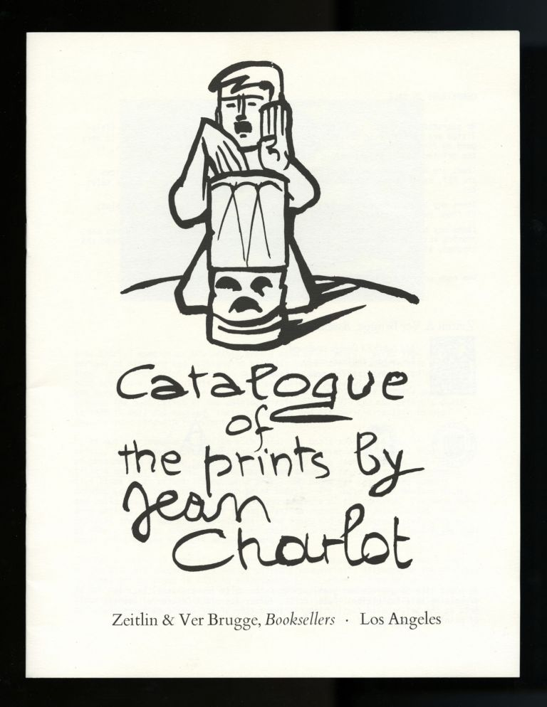 Catalogue of the prints by Jean Charlot. Jean Charlot, Zeitlin, Los Angeles. Morse VerBrugge, Peter.