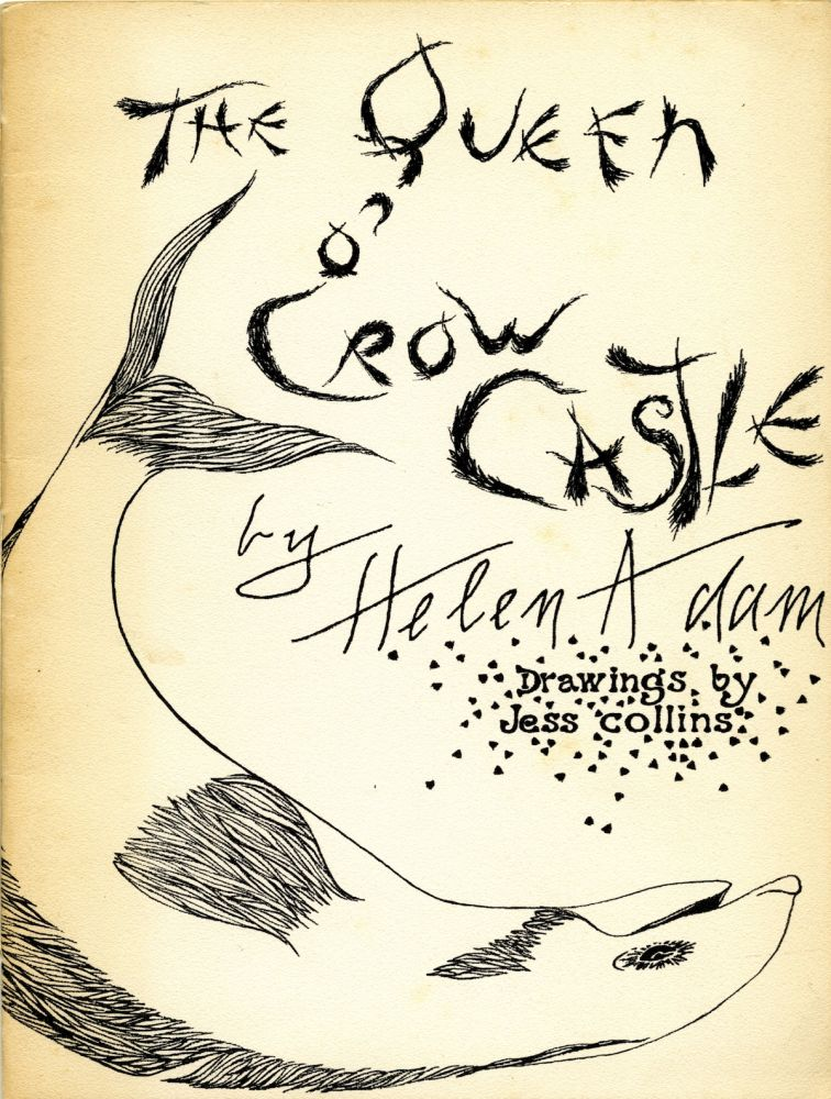 The queen of Crow Castle: a ballad for Jess Collins. Helen. Collins Adam, Jess.