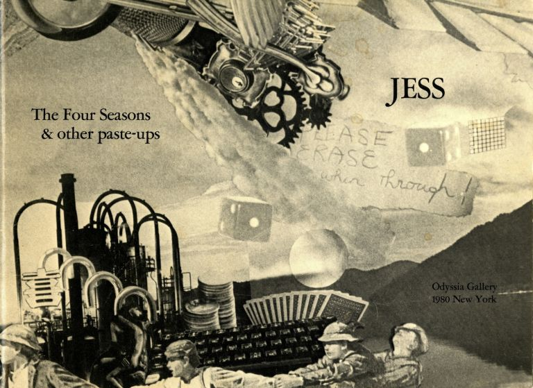 Jess: the four seasons & other paste-ups, with various texts assembled by the artist. Jess Collins.