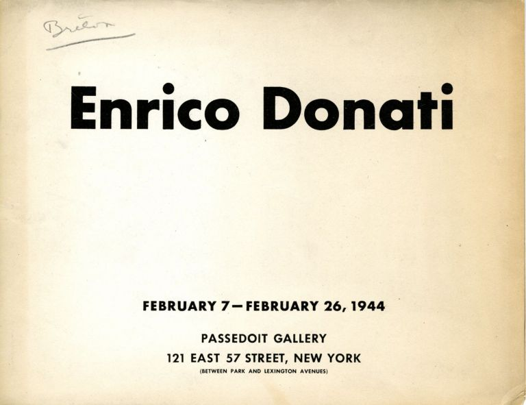 Enrico Donati: February 7 - February 26, 1944. SALE PRICE through December 31, 2019. Enrico. Breton Donati, André.