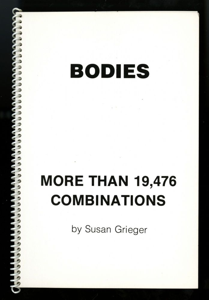 Bodies: more than 19,476 combinations. Susan Grieger, now Susan F. Singer.