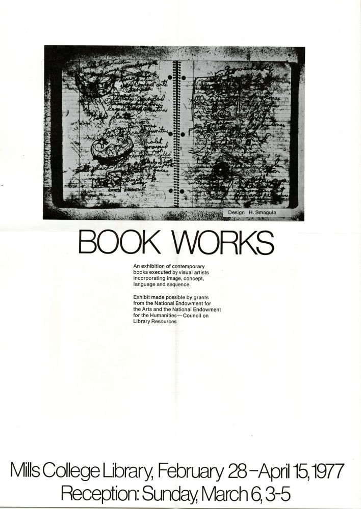 Book works: an exhibition of contemporary books executed by visual artists incorporating image, concept, language and sequence. Ralph. Corn Reed, Lynda, Wanda M. Claassen.