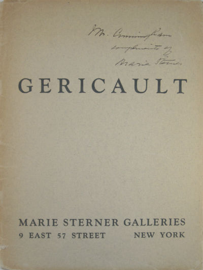 First exhibition in America of Gericault: paintings, drawings. Théodore Géricault, New York Marie Sterner Gallery, Theodore Gericault.
