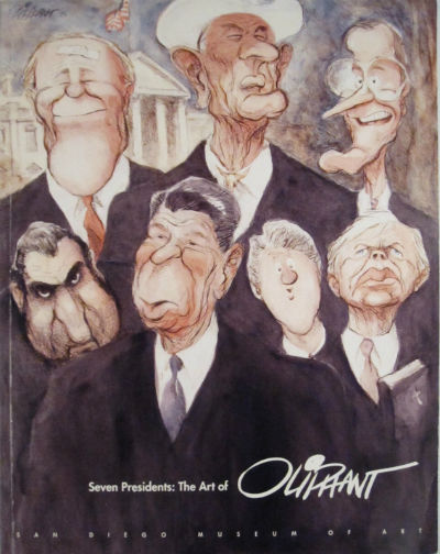 Seven presidents: the art of Pat Oliphant. Signed with sketch. Pat Oliphant, San Diego Museum of Art.