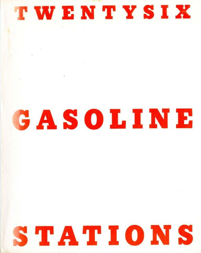 Twentysix gasoline stations. Third edition, 1969. Edward Ruscha.