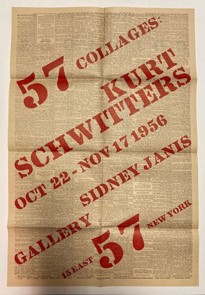 57 collages: Kurt Schwitters. Oct 22–Nov 17 1956 [poster]. Kurt. Sidney Janis Gallery Schwitters.