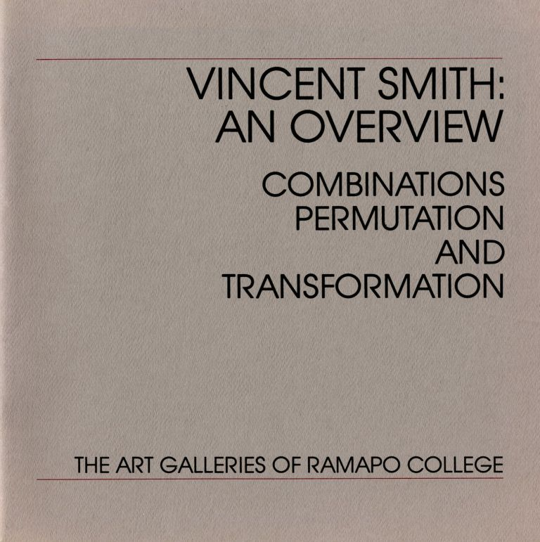 Vincent Smith: an overview: combinations, permutation and transformation. Vincent Smith.