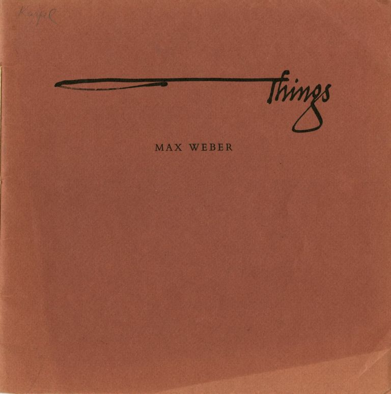 Things: an essay and woodblock print by Max Weber. Max Weber.
