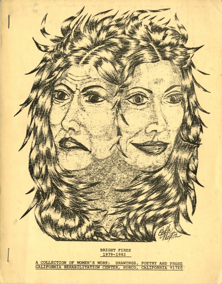 Bright fires 1979-1982, a collection of women's work: drawings, poetry and prose. Jean L. Samuel.