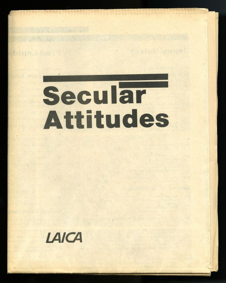 """Secular attitudes: Jenny Holzer, Fred Lonidier, The Sisters of Survival; Karen Atkinson: a project related to """"Secular attitudes""""; Muntadas: selected videos. February 15-March 23, 1985. Los Angeles Institute of Contemporary Art."""