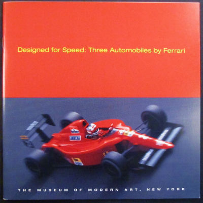 Designed for speed: three automobiles by Ferrari. New York. Mount Museum of Modern Art, Christopher.