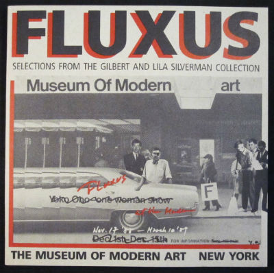 Fluxus: Selections from the Gilbert and Lila Silverman Collection. Clive Phillpot, Jon Hendricks.