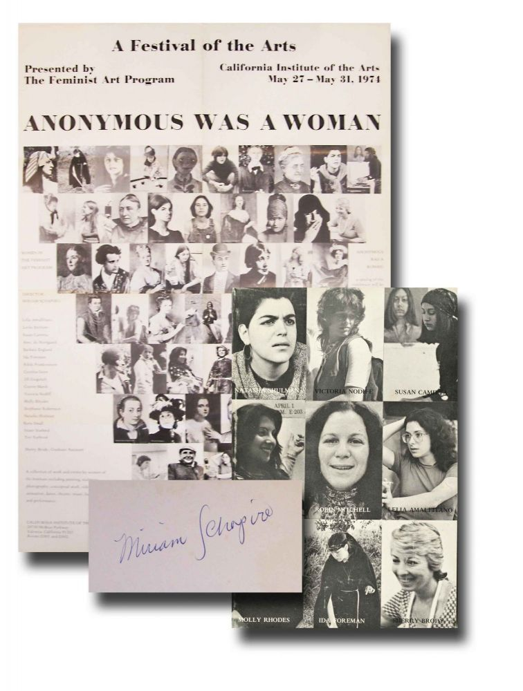 Anonymous was a woman: a documentation of the Women's Art Festival + a collection of letters to young artists. Signed, with poster. Miriam Schapiro, ed.