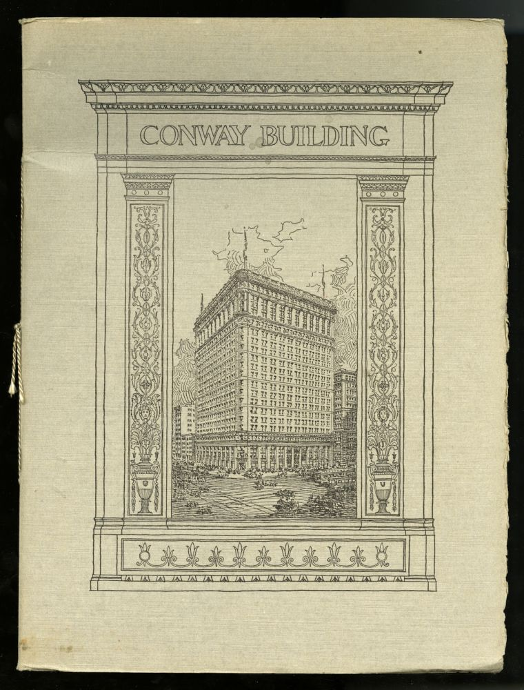 The Conway Building: estate of Marshall Field. Clark and Washington Streets, Chicago [Prospectus]. D. H. Burnham, Chicago Co.