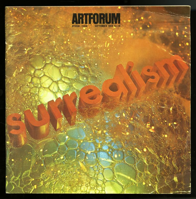 """Artforum, volume V [5], number 1, September 1966. Surrealism issue, with cover design by Edward Ruscha, """"Surrealism soaped and scrubbed"""" Edward. Leider Ruscha, Philip, volume V. Artforum, September 1966. Surrealism issue, number 1, 5."""