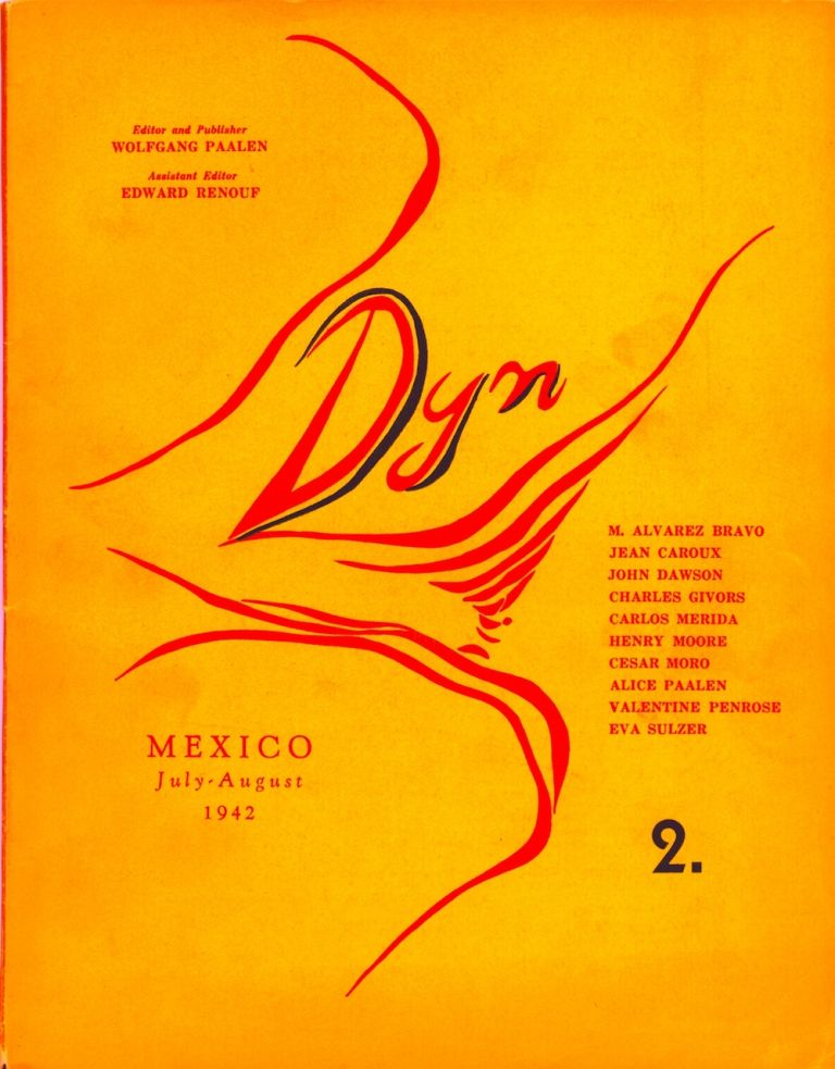 Dyn number 2, July-August 1942. Wolfgang Paalen, , publisher.