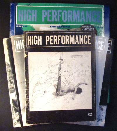 High performance: the performance art quarterly [subtitle varies]. Nos. 1-76 plus out-of-series issue (all pub.; ceased with 76). Linda Frye Burnham, Steven Durland.