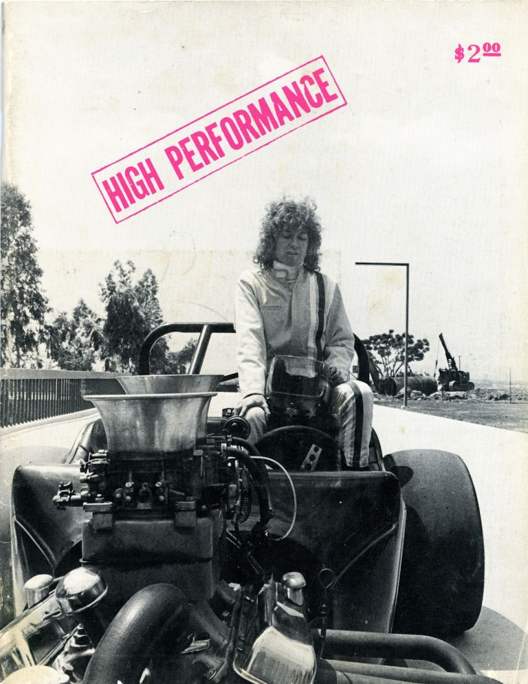 High performance: the performance art quarterly, Volume 1, number 1, February 1978. Linda Frye Burnham, Suzanne Lacy.