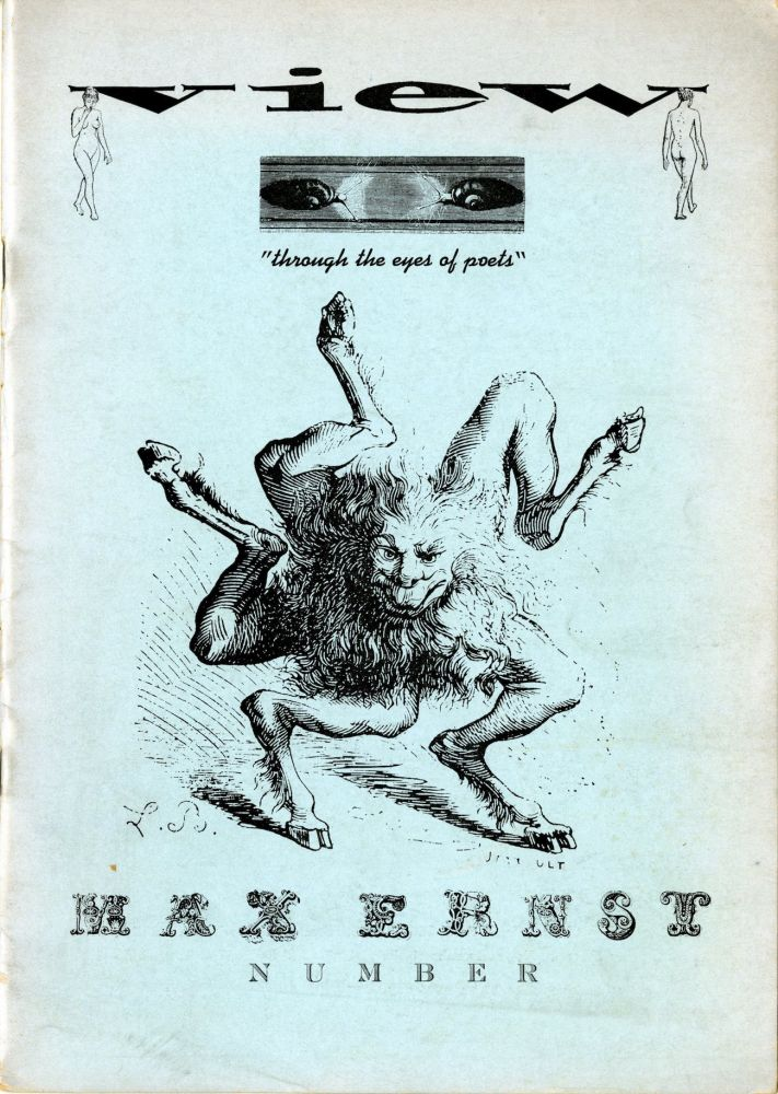 View: through the eyes of poets. 2nd series, no. 1, April 1942. Max Ernst number. Max Ernst, Charles Henri Ford, ed., pub.