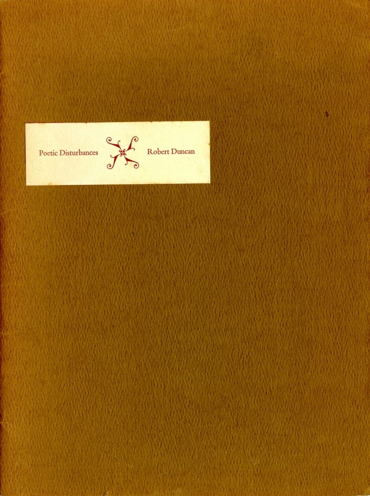 Poetic disturbances. Inscribed, with drawing, 1970. Robert Duncan.