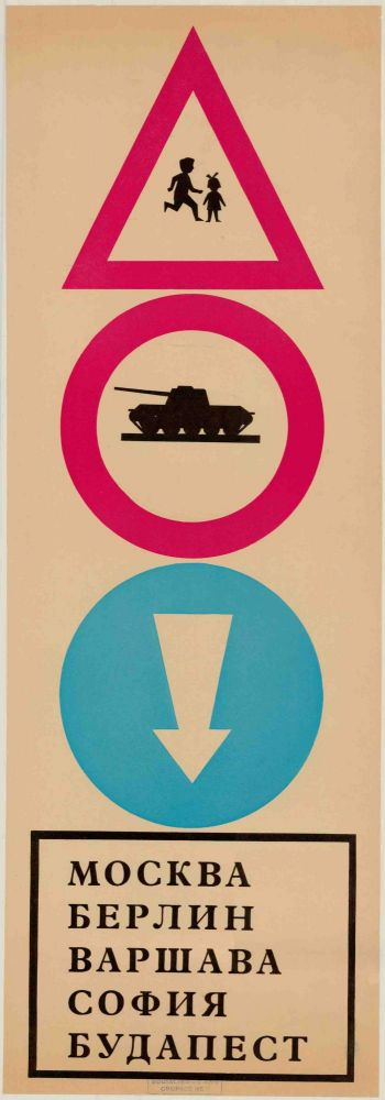 Moskva Berlin Varshava Sofiya Budapest (poster from the Prague Spring of 1968). Anonymous.