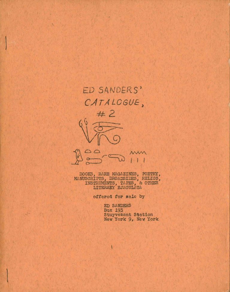 Ed Sanders' catalogue, #2: books, rare magazines, poetry, manuscripts, broadsides, relics, instruments, tapes, & other literary ejaculata. Ed Sanders.