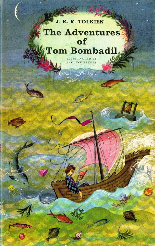 The adventures of Tom Bombadil, and other verses from The Red Book, with illustrations by Pauline Baynes. Tolkien J. R. R.