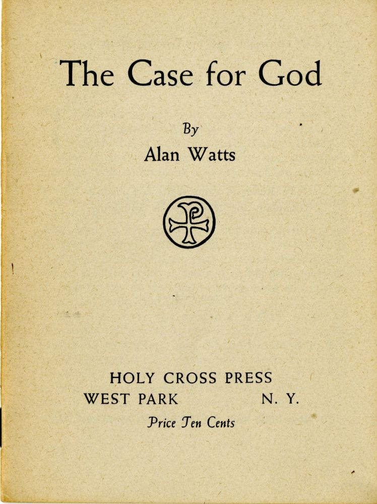 The case for God. Alan Watts.