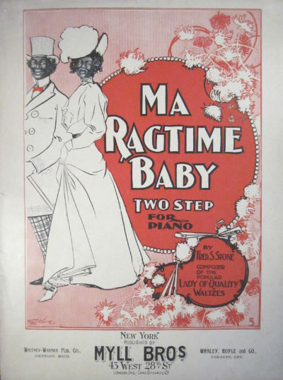 Ma ragtime baby: two step for piano. Fred S. Stone.