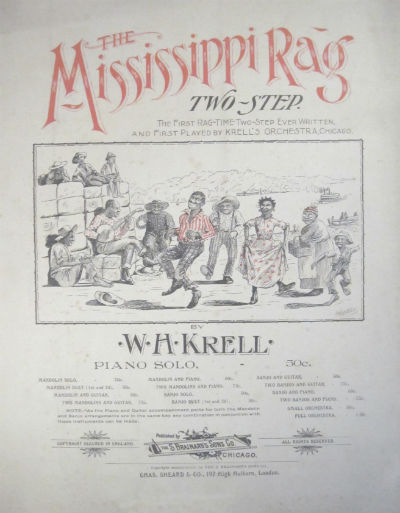Mississippi rag two-step. The first rag-time two-step ever written and first played by Krell's Orchestra, Chicago. Piano solo. W. H. Krell.