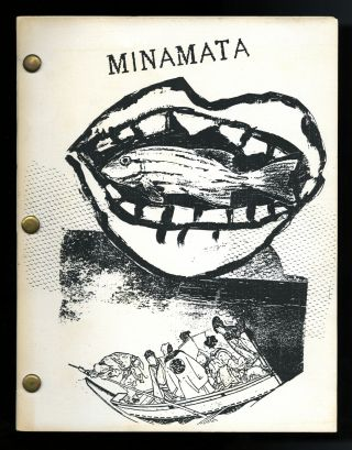 A book inspired by the play Minamata. Reza Abdoh, Mira-Lani Oglesby
