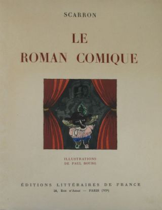 Le roman comique. Illustrations de Paul Bourg. Paul Bourg, Scarron