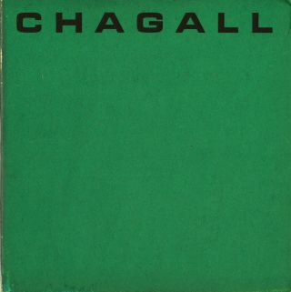 Chagall: a selection of paintings from American Museums and private collections. Marc Chagall,...