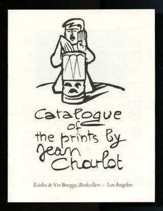 Catalogue of the prints by Jean Charlot. Jean Charlot, Zeitlin, Los Angeles. Morse VerBrugge, Peter