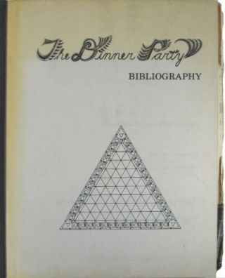 The Dinner Party bibliography. Assembled by Ann Piper Stewart. Judy Chicago, Ann Piper Stewart.