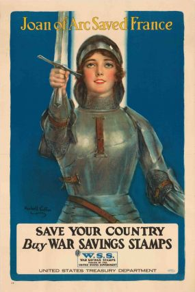 Joan of Arc saved France: save your country; buy War Savings Stamps (poster). Haskell Coffin.
