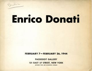 Enrico Donati: February 7 - February 26, 1944. SALE PRICE through December 31, 2020. Enrico....