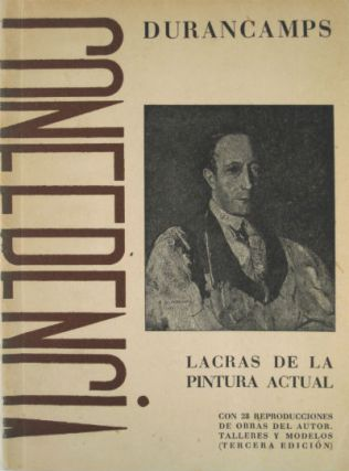 Lacras de la pintura actual. (3rd edition, per cover.) Inscribed. Durancamps.