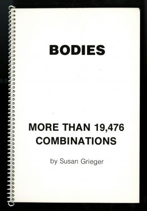 Bodies: more than 19,476 combinations. Susan Grieger, now Susan F. Singer