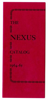 The Nexus catalog, 1964-65. San Francisco Auerhahn Press, printer