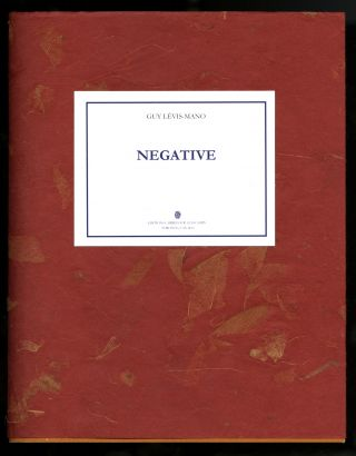 Negative. Translated and edited, with an Afterword by Karl Orend. Guy. Man Ray. Orend Levis-Mano,...