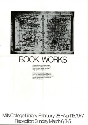 Book works: an exhibition of contemporary books executed by visual artists incorporating image,...