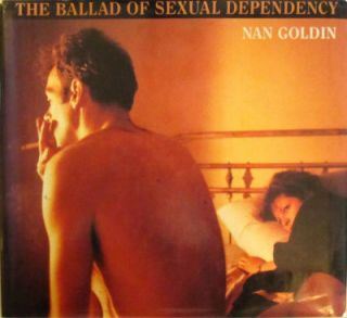 The ballad of sexual dependency. Nan Goldin