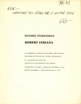 Richard Stankiewicz, Robert Indiana: an exhibition of recent sculptures and paintings. Inscribed