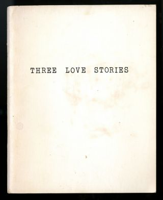 Three love stories, inscribed. Suzanne Lacy