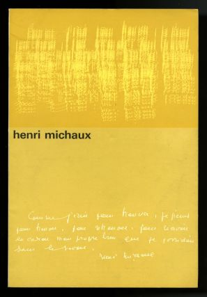 Henri Michaux. 2 publications, dated 1964 and 1988, Drawings 1950-1981. Henri Michaux