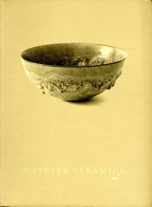 Gertrud and Otto Natzler ceramics: catalog of the collection of Mrs. Leonard M. Sperry and a...