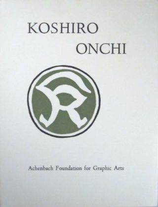 Koshiro Onchi, 1891-1955: woodcuts. Koshiro Onchi, Achenbach Foundation for Graphic Arts.